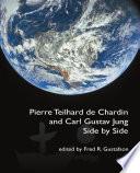 Pierre Teilhard de Chardin and Carl Gustav Jung  Side by Side