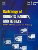 Radiology of Rodents, Rabbits and Ferrets
