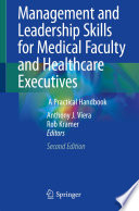 Management and Leadership Skills for Medical Faculty and Healthcare Executives