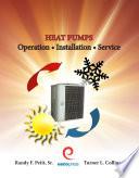 Heat Pump Operation, Installation, Service