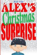 Alex's Christmas Surprise