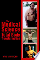 The Medical Science Of Total Body Transformation Book