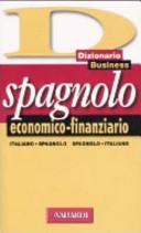 Dizionario business spagnolo economico-finanziario