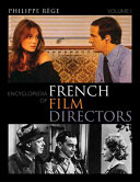 Encyclopedia of French Film Directors: A-M