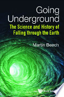 Going Underground  The Science And History Of Falling Through The Earth
