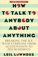 How to Talk to Anybody About Anything