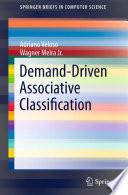 Demand Driven Associative Classification Book