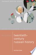 Mastering Twentieth Century Russian History