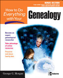 How to Do Everything with Your Genealogy