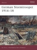 German Stormtrooper 1914–18