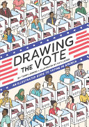 link to Drawing the vote : an illustrated guide to voting in America in the TCC library catalog