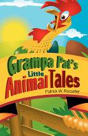 Grampa Pat s Little Animal Tales