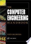 The Computer Engineering Handbook Book