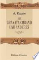 Das Granatarmband und Anderes