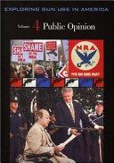 Exploring Gun Use in America  Public opinion