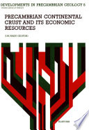 Precambrian Continental Crust and its Economic Resources
