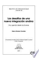 Los desafíos de una nueva integración andina