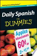 Daily Spanish For Dummies®, Mini Edition