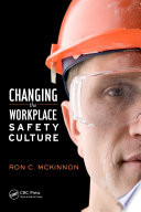 Changing the Workplace Safety Culture