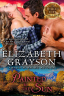 Painted by the Sun  The Women s West Series  Book 4