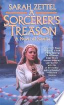 A Sorcerer s Treason Book PDF