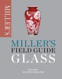 Miller s Field Guide  Glass