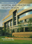 New Directions in Hospital and Healthcare Facility Design