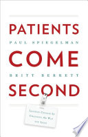 Patients Come Second