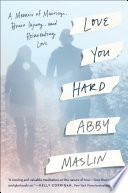 Love You Hard Book