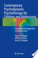 Contemporary Psychodynamic Psychotherapy for Children and Adolescents