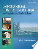 Large Animal Clinical Procedures for Veterinary Technicians - E-Book
