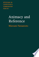 Animacy and Reference