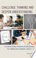 Challenge Thinking and Deepen Understanding