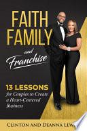 Faith, Family, and Franchise