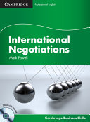 International Negotiations Student s Book with Audio CDs  2