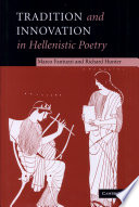 Tradition and Innovation in Hellenistic Poetry Book