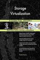 Storage Virtualization A Complete Guide - 2019 Edition