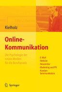 Online-Kommunikation - Die Psychologie der neuen Medien für die ...