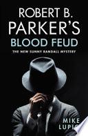 Robert B  Parker s Blood Feud