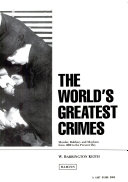 The Worlds Greatest Crimes
