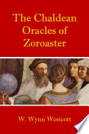 The Chaldean Oracles of Zoroaster