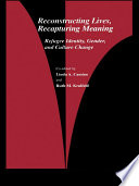 Reconstructing Lives  Recapturing Meaning