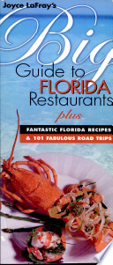 Joyce Lafray S Big Guide To Florida Restaurants