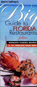 Joyce Lafray s Big Guide to Florida Restaurants