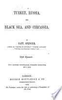 Turkey Russia The Black Sea And Circassia