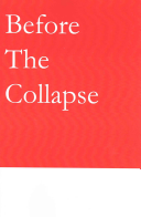 Before the Collapse