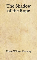 Read Online The Shadow of the Rope For Free