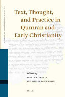 Text  Thought  and Practice in Qumran and Early Christianity
