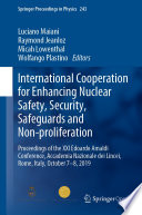 International Cooperation for Enhancing Nuclear Safety, Security, Safeguards and Non-proliferation