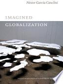 Imagined Globalization